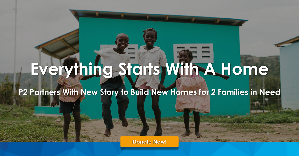 P2 Partners With New Story to Build New Homes for 2 Families in Bolivia