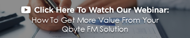 How To Get More Value From Your Qbyte FM Solution