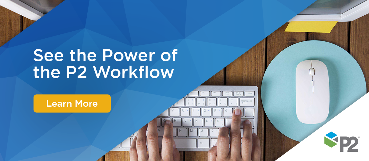 See the Power of P2 Workflow